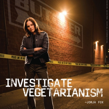 Jorja Fox: Investigate Vegetarianism