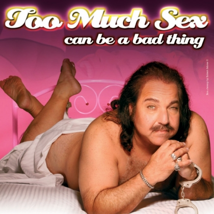 Ron Jeremy: Too Much Sex Can Be a Bad Thing