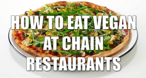 How to eat vegan at chain restaurants PETA