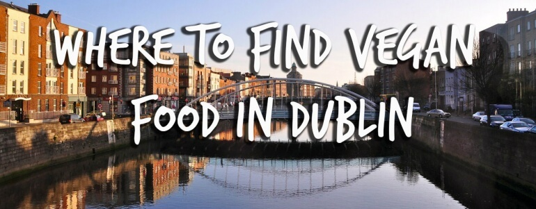 Vegan cafes and restaurants in Dublin, Ireland